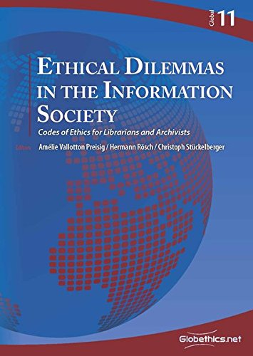 9782889310241: Ethical Dilemmas in the Information Society: Codes of Ethics for Librarians and Archivists: 11 (Globethics.net Global)