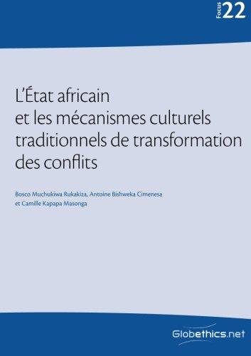 L'État africain et les mécanismes culturels traditionnels: Muchukiwa Rukakiza, Bosco/