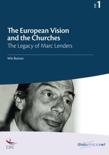 The European Vision and the Churches: The: Burton, Win