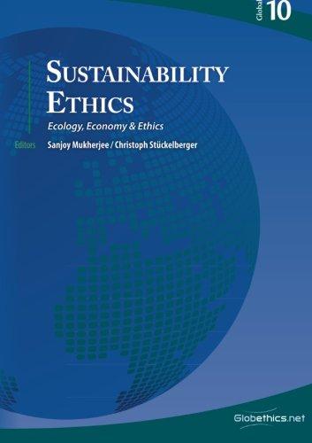 9782889310708: Sustainability Ethics: Ecology, Economy & Ethics. International Conference SusCon III Shillong/India (Globethics.net Global Series) (Volume 10)