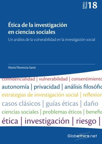 9782889310869: Ética de la investigación en ciencias sociales: Un análisis de la vulnerabilidad en la investigación social (Globethics.net Theses) (Volume 18) (Spanish Edition)