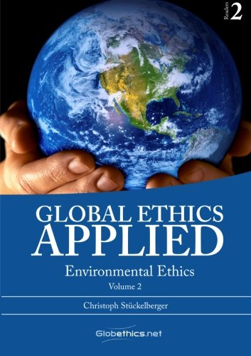 9782889311279: Global Ethics Applied Vol. 2: Environmental Ethics (Globethics.net Readers) (Volume 2)