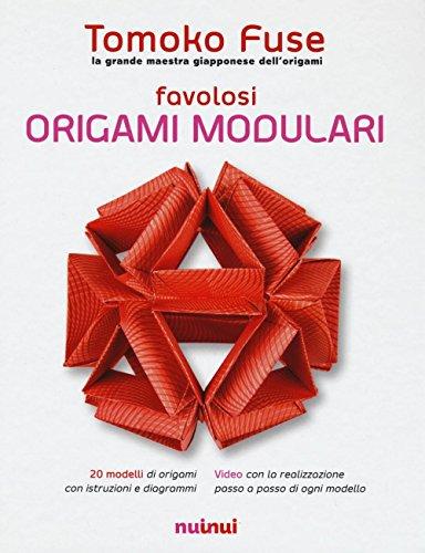 9782889350780: Favolosi origami modulari
