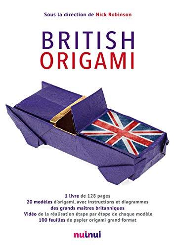 British origami : Coffret contenant 1 livre de 20 modèles et 100 feuilles de papier origami ...