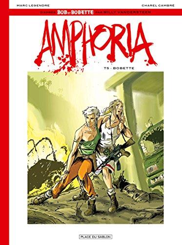 Amphoria T5: Bobette: Marc Legendre