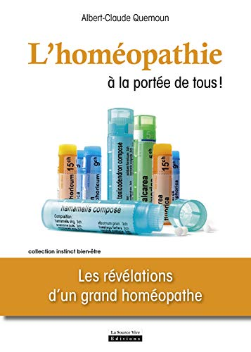 Homéopathie à la portée de tous! (L'): Quemoun, Albert-Claude