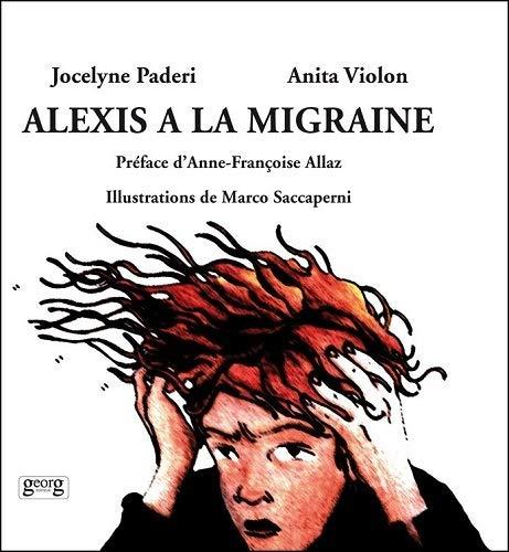 9782889410033: Alexis a la Migraine
