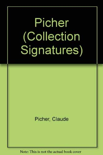Picher (Collection Signatures) (French Edition): Dumas, Paul