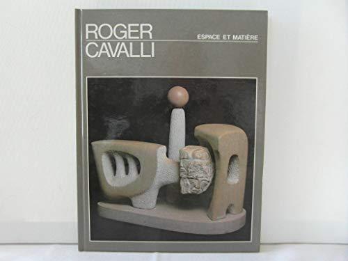 Roger Cavalli, le magicien de l'universalit? (Espace: Roussan, Jacques de