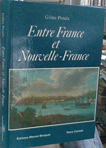 Entre France et Nouvelle-France: Proulx, Gilles