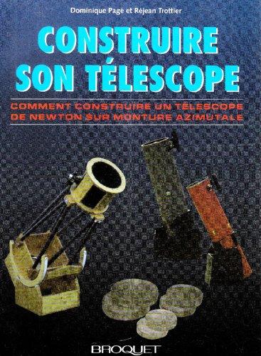 CONSTRUIRE SON TELESCOPE: PAGE TROTTIER
