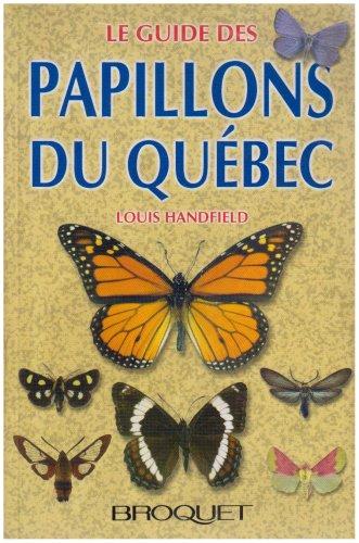 9782890004863: Le guide des papillons du Qu�bec