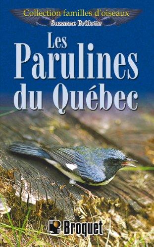 9782890005235: Les Parulines du Québec