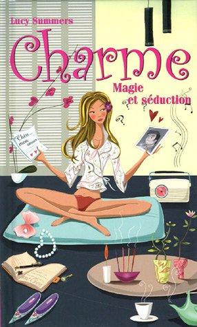 charme, magie et seduction: Lucy Summers