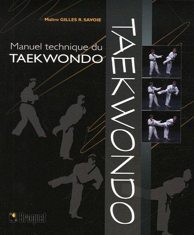 9782890007031: Manuel technique du Taekwondo (French Edition)