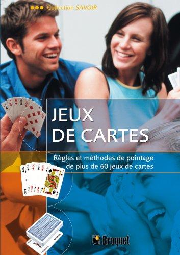 9782890007772: Jeux de cartes : R�gles et m�thodes de pointage de plus de 60 jeux de cartes