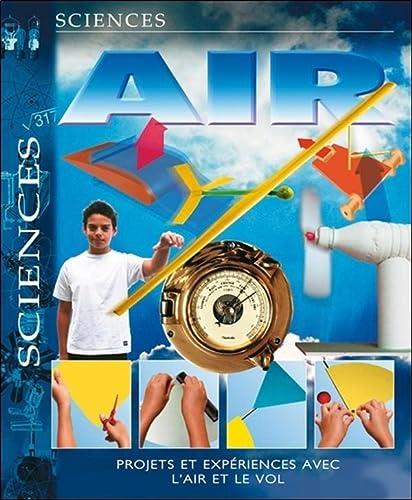 Air: Projets et experiences avec l'air et: Parker,Steve