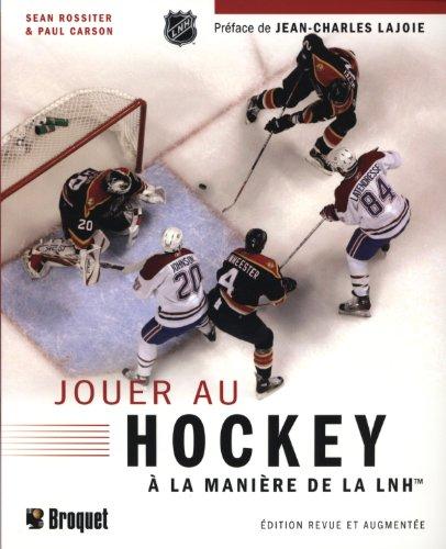 9782890008595: Jouer au hockey � la mani�re de la LNH