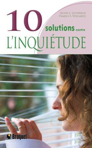 9782890009745: 10 solutions contre l'inquiétude
