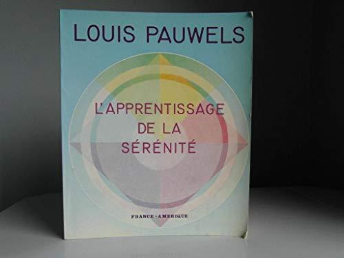 L'apprentissage de la serenite (French Edition): Pauwels, Louis