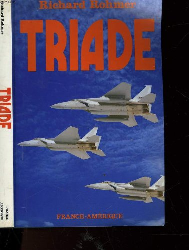 Triade (9782890011731) by Richard Rohmer