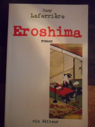 9782890052772: Éroshima: Roman (French Edition)