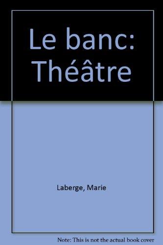 9782890053809: Le banc: Théâtre