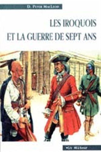 9782890057135: les iroquois et la guerre de sept ans