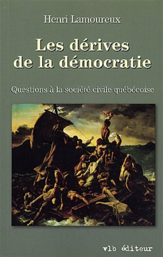 9782890057180: Les Derives de la Democratie