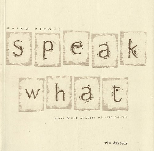 9782890057968: Speak what (Collection Poésie) (French Edition)