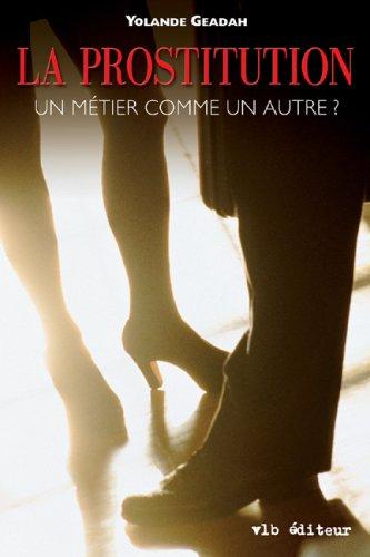 9782890058200: La Prostitution un Metier Comme un Autre ? (French Edition)