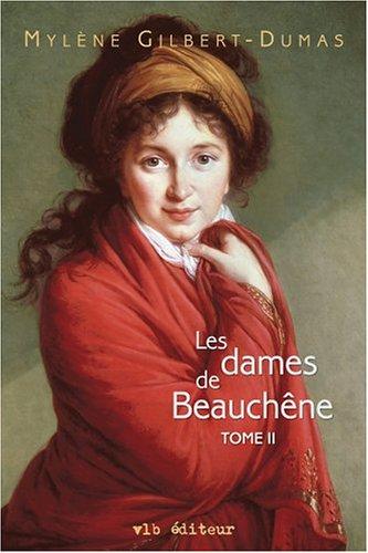 9782890058750: Les Dames de Beauchene T 02