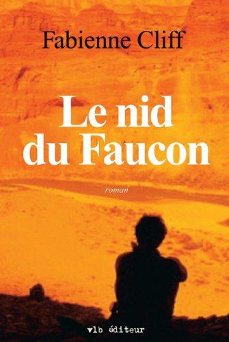 NID DU FAUCON -LE: Fabienne Cliff