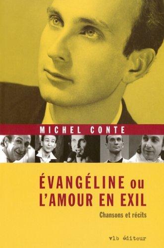 9782890059924: Évangéline ou l'amour en exil: Chansons et récits