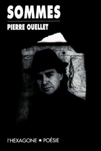Sommes: Ouellet, Pierre