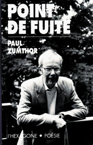 Point de fuite: Poesie (French Edition) (2890063453) by Zumthor, Paul