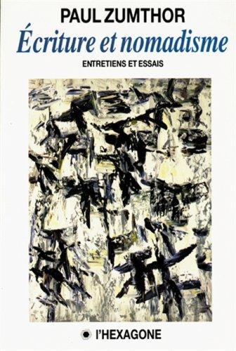 9782890063990: Ecriture et Nomadisme Entretiens et Essais (Collection Itinéraires)