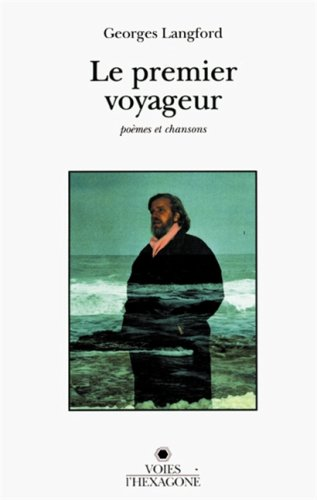 PREMIER VOYAGEUR -LE: LANGFORD GEORGES