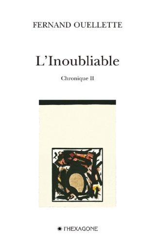 L'Inoubliable - Chronique II: n/a