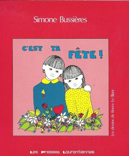 C'est Ta Fete! : Comptines et Fantaisies (Collection: Le Poete et L'Enfant): Simone ...