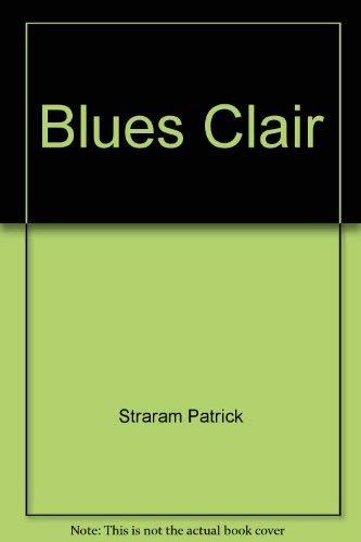 9782890180833: Blues clair: Quatre quatuors en trains qu'amour advienne (French Edition)