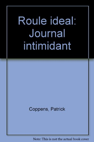 9782890181779: Roule idéal: Journal intimidant (French Edition)