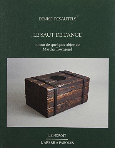 Saut de l'ange (Le): Denise Desautels