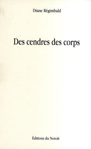 Des cendres des corps: Régimbald, Diane