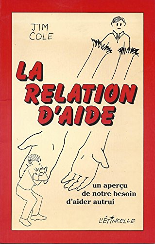 La relation d'aide (9782890191570) by Jim Cole