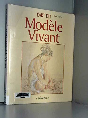 9782890192102: L'art du modèle vivant