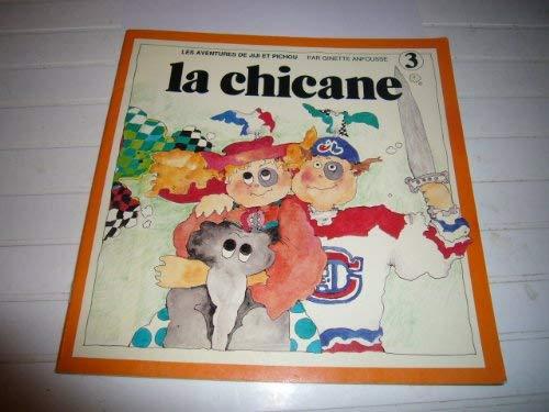 9782890210172: LA Chicane (Jiji Et Pichou, 3) (French Edition)