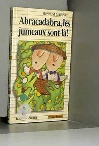 9782890211445: Abracadabra, Les Jumeaux Son LA (Premier Roman, 17) (French Edition)