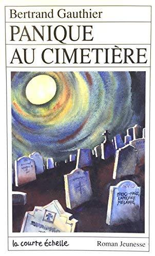 Panique Au Cimetiere: Bertrand GAUTHIER