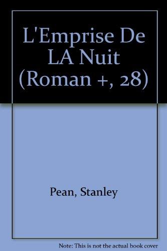L'Emprise De LA Nuit (Roman +, 28): Pean, Stanley